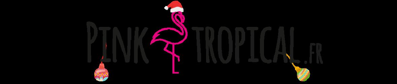 PinkTropical.fr